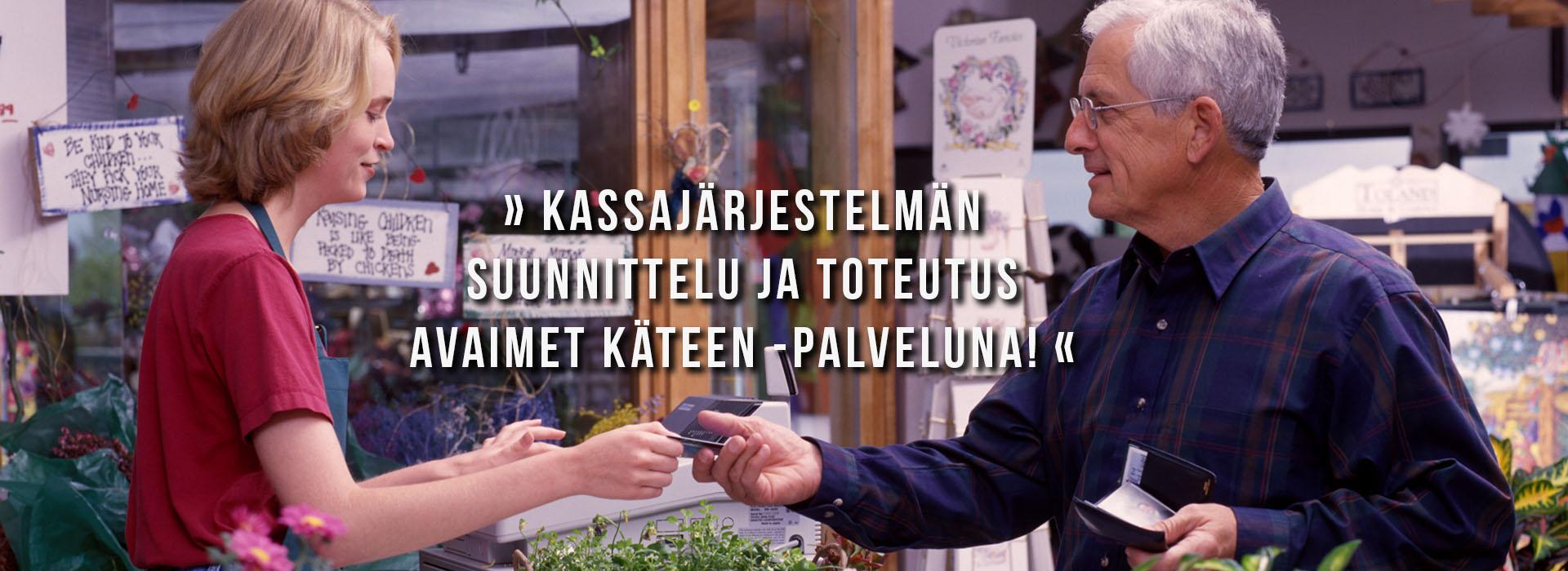 Kassajärjestelmän suunnittelu ja toteutus - Tampereen Kassajärjestelmät Oy
